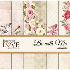 Set papirjev - Be with Me - 30,5 x 30,5 cm - Laserowe LOVE