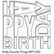 Happy Birthday Block - Die-Namics - My Favorite Things