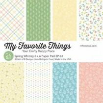 Spring Whimsy - 6x6 Inch Paper Pad - My Favorite Things