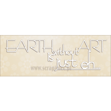 Earth Without Art - Scrapiniec
