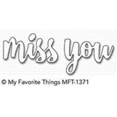 Kovinska šablona - Miss You - My Favorite Things