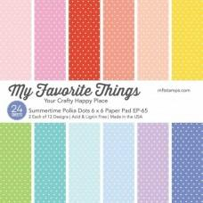 Summertime Polka Dots - 6x6 Inch Paper Pad - My Favorite Things